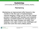 sustaining communicating maintaining extending evaluating adapting1