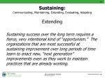 sustaining communicating maintaining extending evaluating adapting2