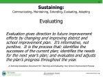 sustaining communicating maintaining extending evaluating adapting3