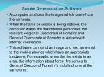 smoke d etermination s oftware