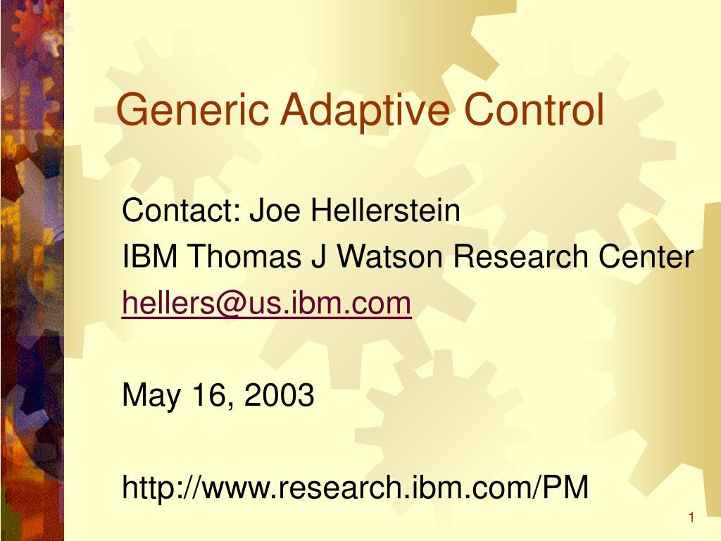 generic adaptive control l.