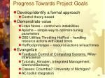 progress towards project goals