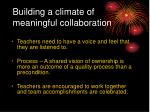 building a climate of meaningful collaboration