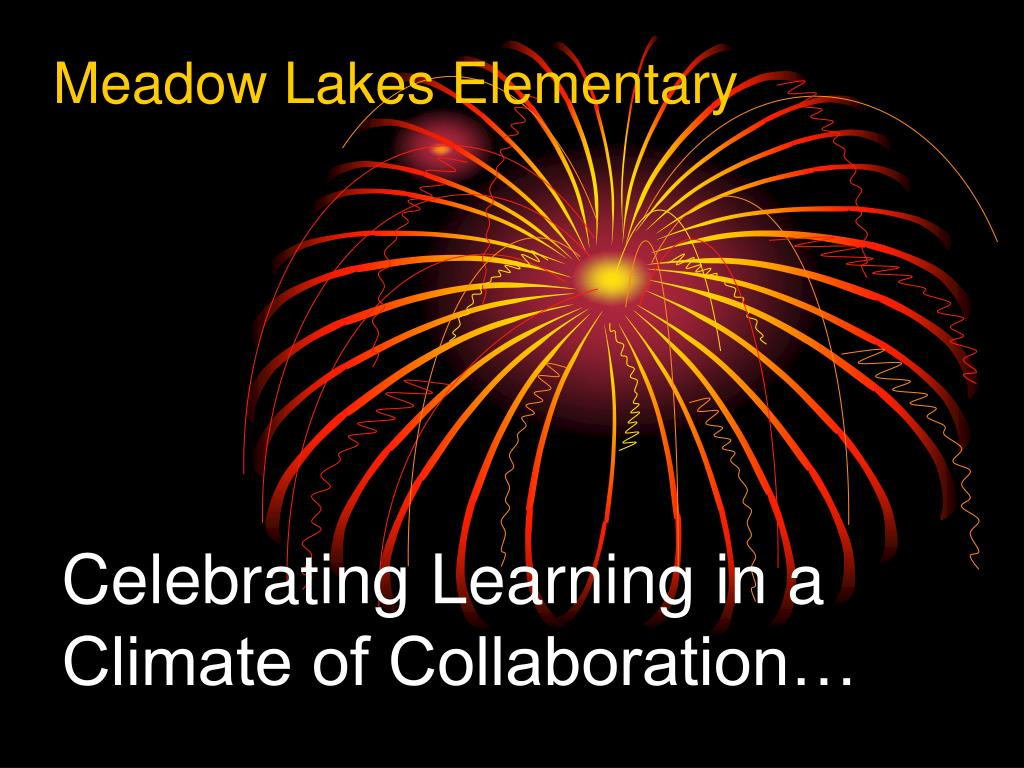 celebrating learning in a climate of collaboration l.