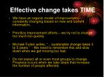 effective change takes time