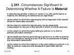 241 circumstances significant in determining whether a failure is material