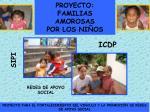 proyecto familias amorosas por los ni os