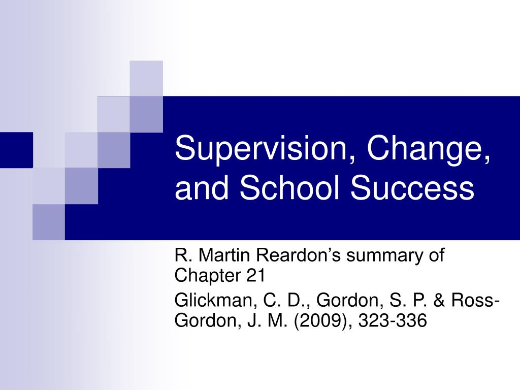 supervision change and school success l.