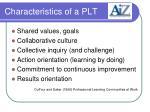 characteristics of a plt