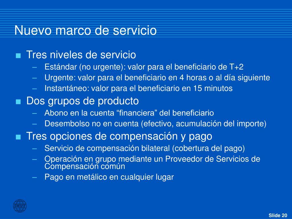 Nuevo marco de servicio