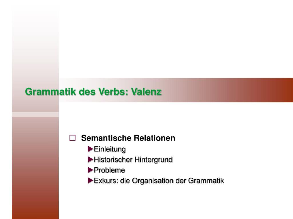 grammatik des verbs valenz l.