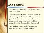 acs features