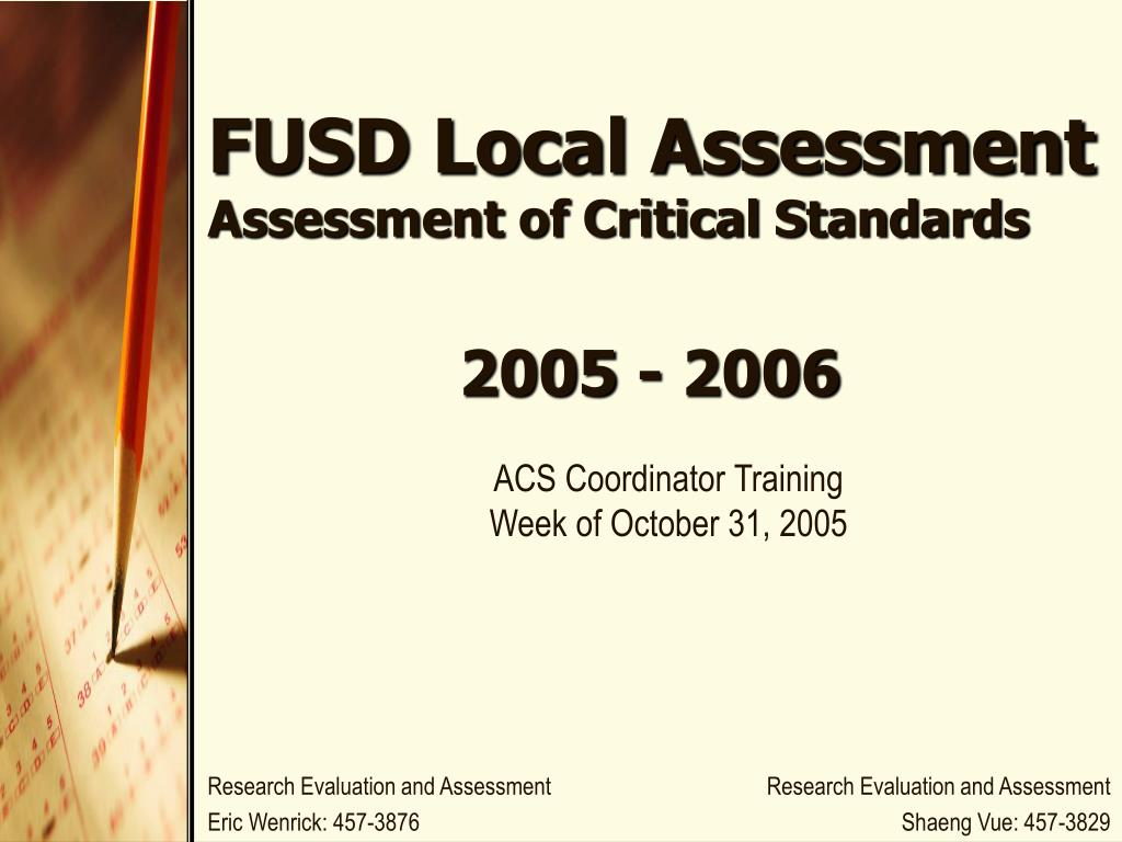 fusd local assessment assessment of critical standards l.