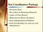 test coordinators package