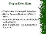 trophy deer hunt