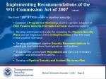 implementing recommendations of the 9 11 commission act of 2007 8 04 07