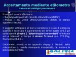 accertamento mediante etilometro natura ed obblighi procedurali22
