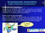accertamento sintomatico indici sintomatici caratteristici