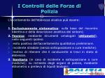 i controlli delle forze di polizia14
