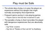 play must be safe