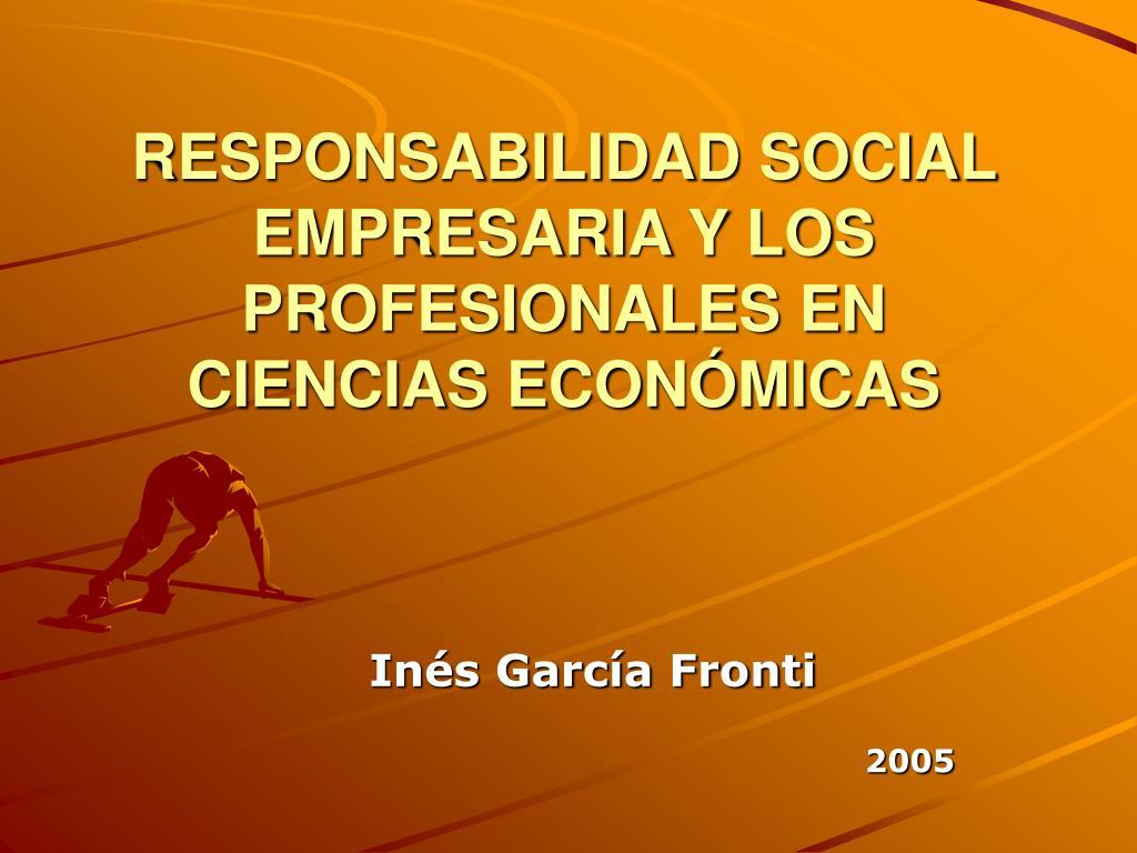 responsabilidad social empresaria y los profesionales en ciencias econ micas l.