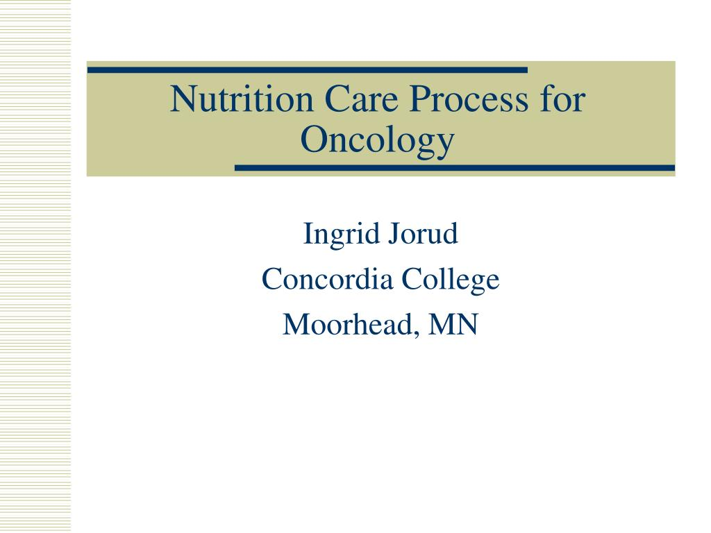nutrition care process for oncology l.