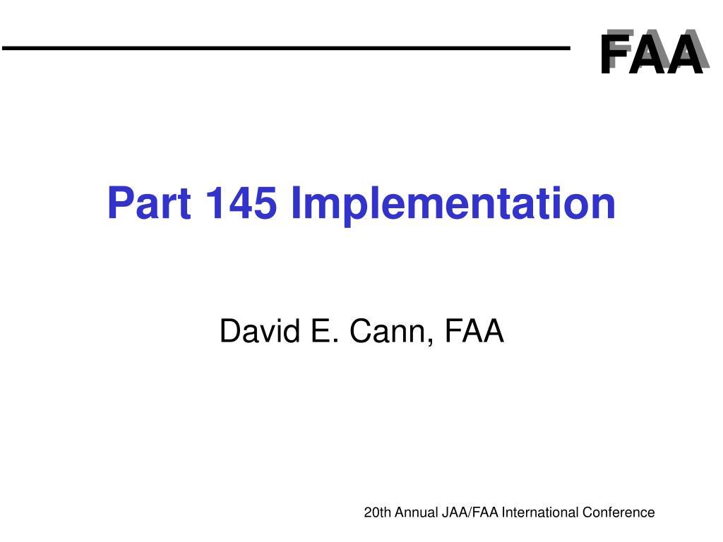 part 145 implementation l.