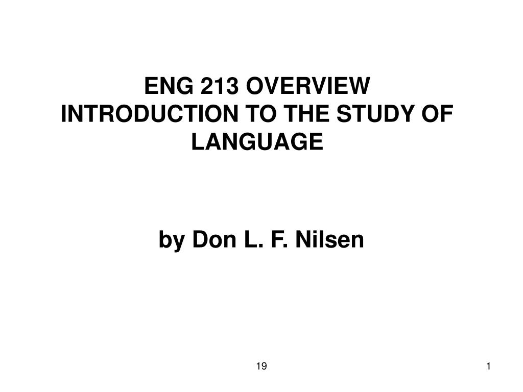 eng 213 overview introduction to the study of language l.