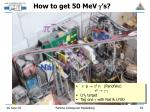 how to get 50 mev g s