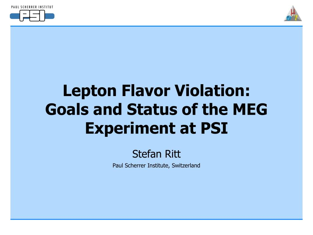 lepton flavor violation goals and status of the meg experiment at psi l.