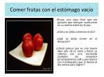 comer frutas con el est mago vac o11