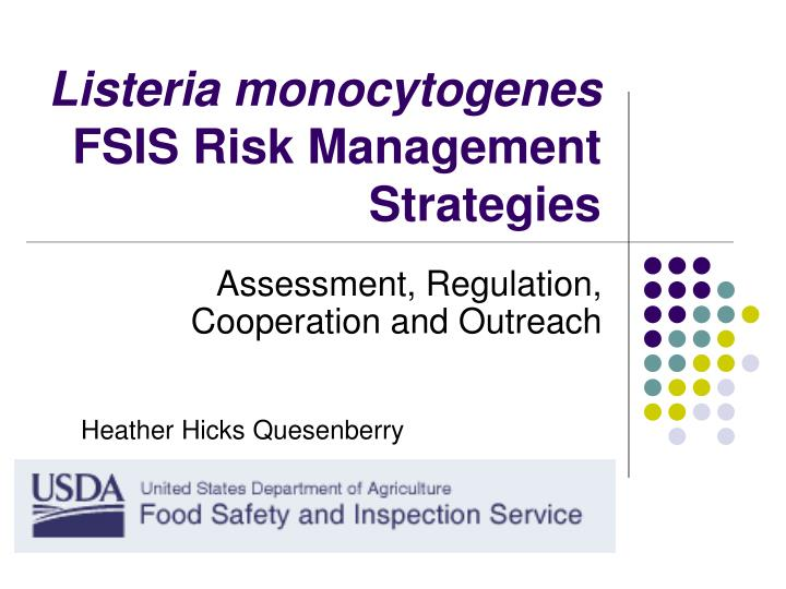 listeria monocytogenes fsis risk management strategies n.