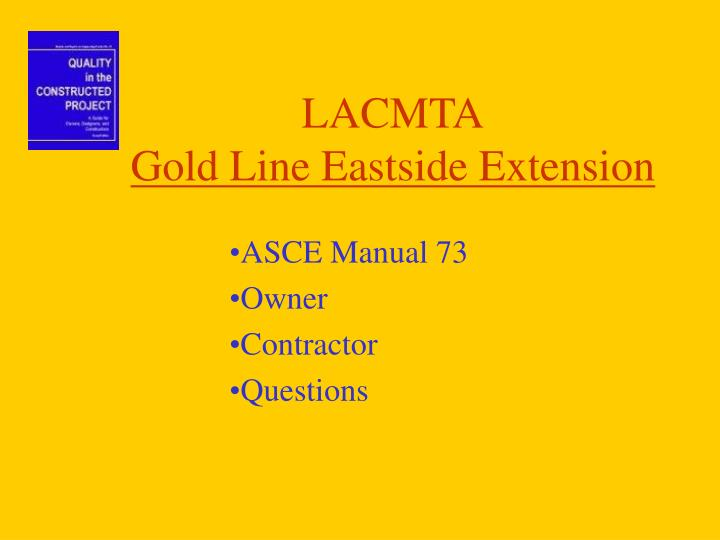 Lacmta gold line eastside extension