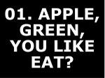 01 apple green you like eat