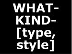 what kind type style