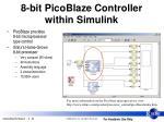 8 bit picoblaze controller within simulink