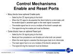 control mechanisms enable and reset ports