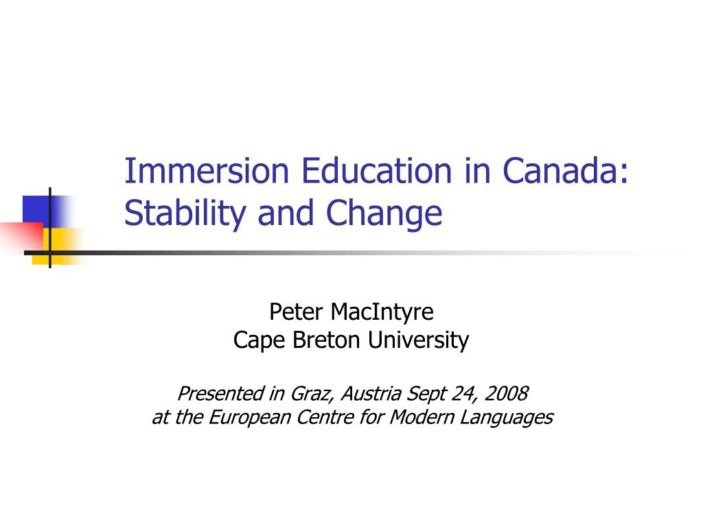 immersion education in canada stability and change l.