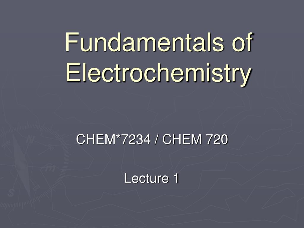 fundamentals of electrochemistry l.