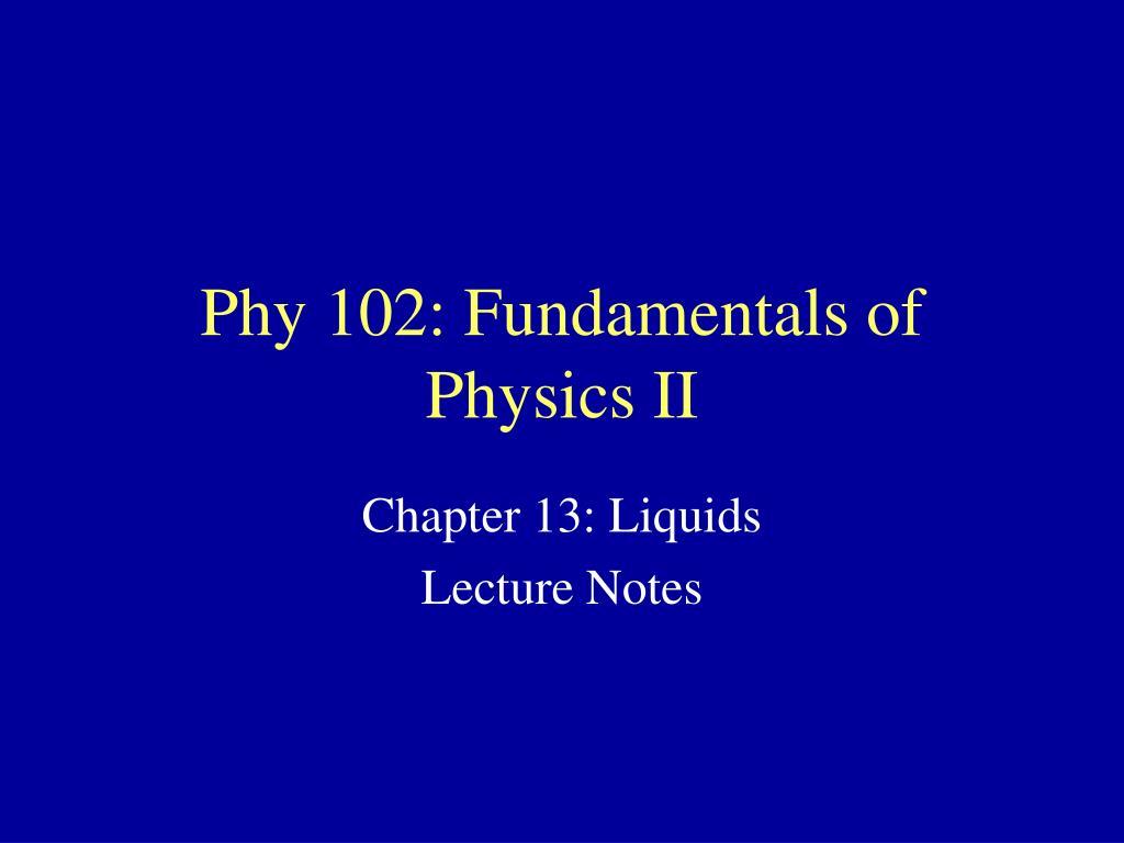 phy 102 fundamentals of physics ii l.