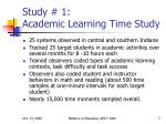 study 1 academic learning time study
