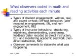 what observers coded in math and reading activities each minute