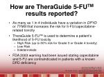 how are theraguide 5 fu tm results reported