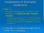 interpretation of estimated coefficients15