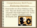 comprehension skill focus predicting outcomes