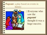 pageant a play based on events in history