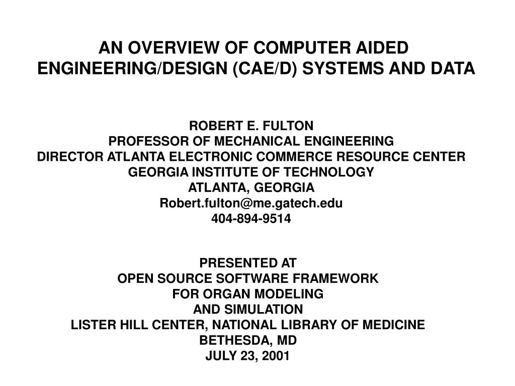 Ppt An Overview Of Computer Aided Engineering Design Cae D Systems And Data Powerpoint Presentation Id 350121
