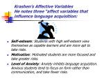 krashen s affective variables he notes three affect variables that influence language acquisition
