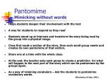 pantomime mimicking without words