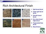 rich architectural finish